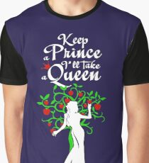 I'll take a Queen! Graphic T-Shirt