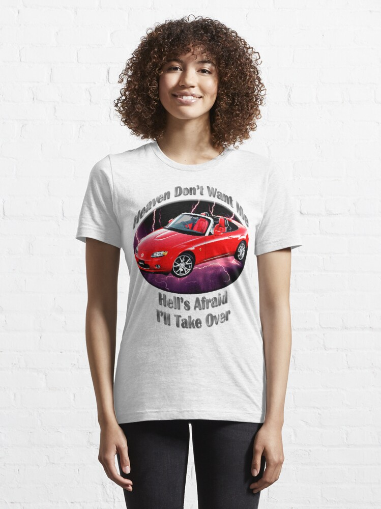 Alternate view of Mazda MX-5 Miata Heaven Don't Want Me Essential T-Shirt