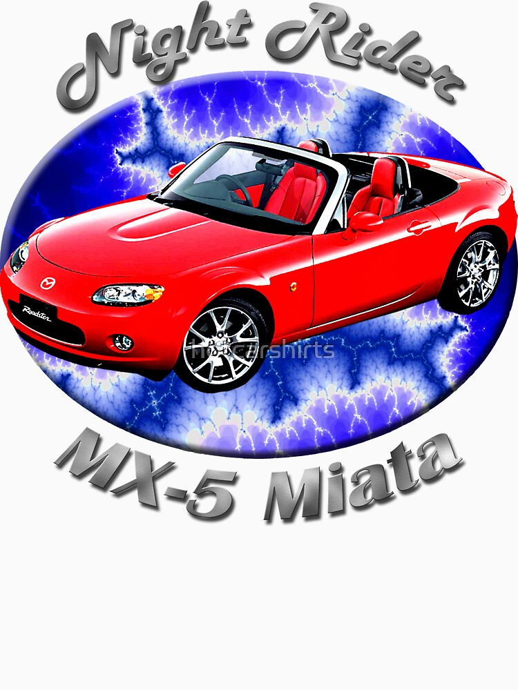 Mazda MX-5 Miata Night Rider by hotcarshirts