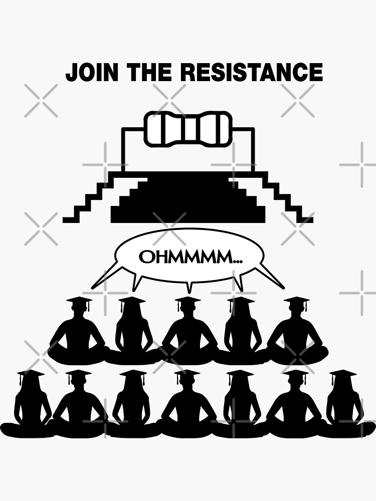 Ohm, Join The Resistance. by lolotees