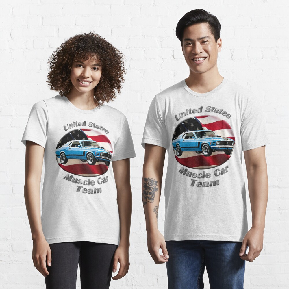 Ford Mustang Boss 302 Muscle Car Team Essential T-Shirt