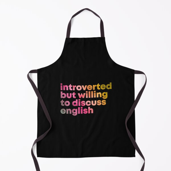 Introverted but willing to discuss English in Watercolor Apron