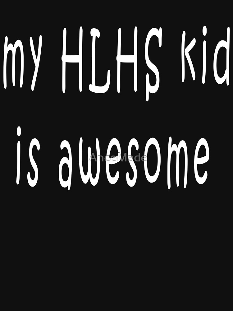My HLHS kid is awesome by AnceMade