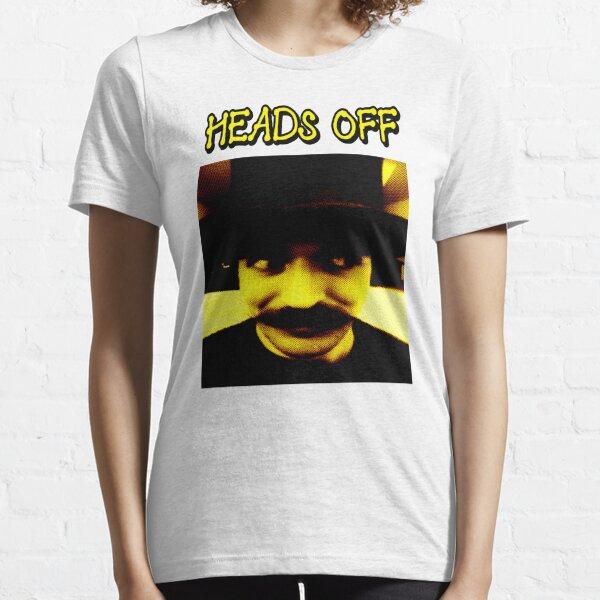 HEADS OFF Essential T-Shirt