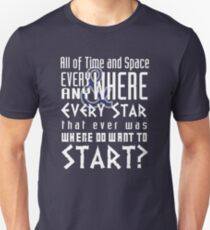 All of time and Space Typography Quote Unisex T-Shirt