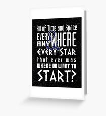 All of time and Space Typography Quote Greeting Card