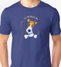Wire Fox Terrier : Its All About Me Unisex T-Shirt