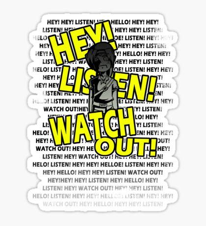 HEY HEY! Sticker