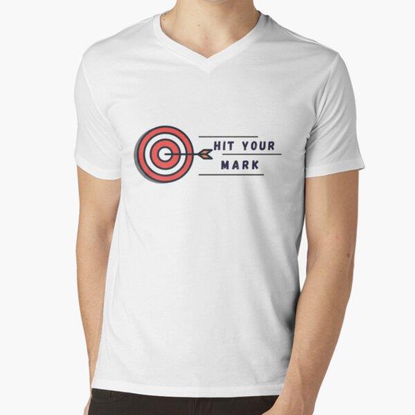 Hit Your Mark V-Neck T-Shirt