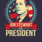 Jon Stewart for President  by Tom Trager