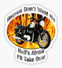 Triumph Bonneville Heaven Don't Want Me Sticker