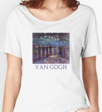 Starry Night Over the Rhone by Vincent Van Gogh Women's Relaxed Fit T-Shirt