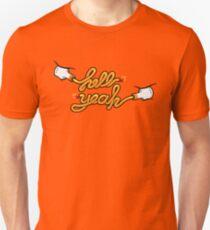 Hell Yeah! Unisex T-Shirt
