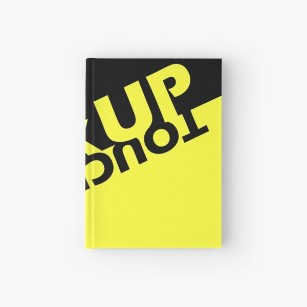 Back Up, Don't Touch Hardcover Journal