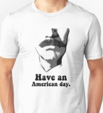 Anchorman 2: Have An American Day Unisex T-Shirt