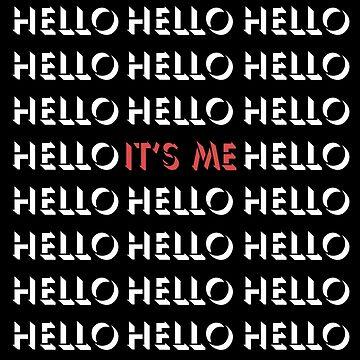 Hello, it's me. (II) - Adele by top40tees
