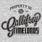 Property of Gallifrey Timelords Football Club by M Dean Jones