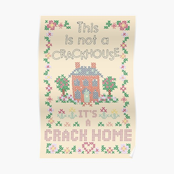 A Crack Home - cross stitch embroidery Poster