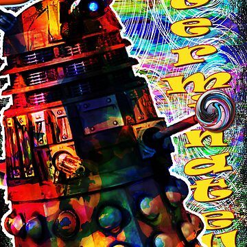 Dalek - Exterminate! by Mark Compton by MarkCompton