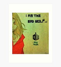 Rose Tyler the Bad Wolf Art Print