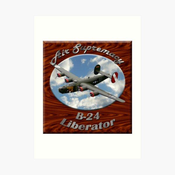 B-24 Liberator Air Supremacy Art Print