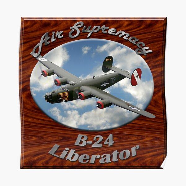B-24 Liberator Air Supremacy Poster