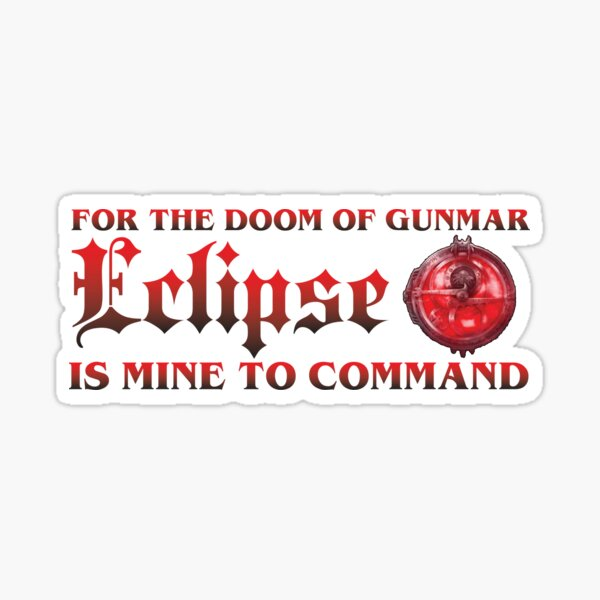 For the Doom of Gunmar Sticker