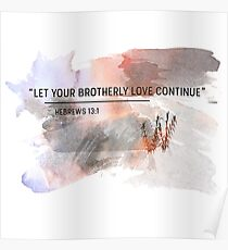 let your brotherly love continue  Poster