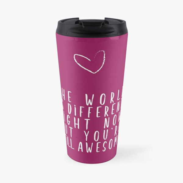 The World Is Different  Travel Mug