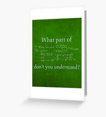 What Part Don't You Understand Math Humor Nerd Geek Poster Greeting Card