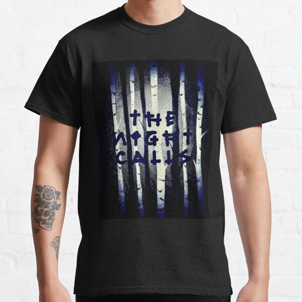 The Night Calls Classic T-Shirt