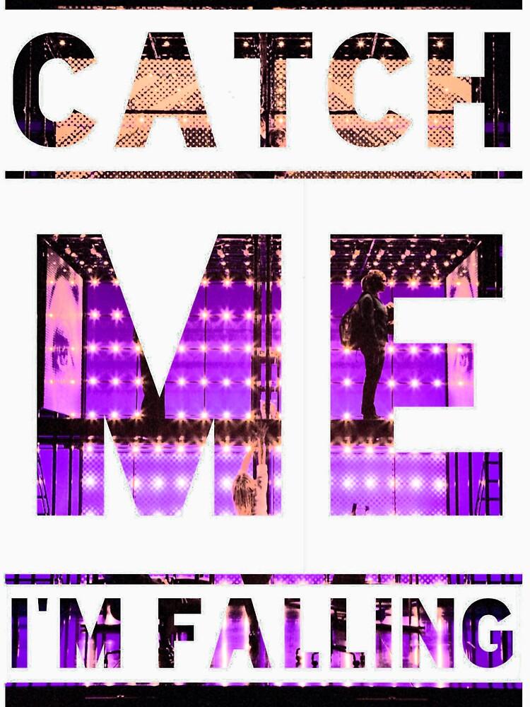 Catch Me I'm Falling by jenniferlothian