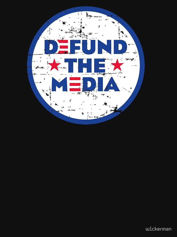 DEFUND THE MEDIA by w1ckerman