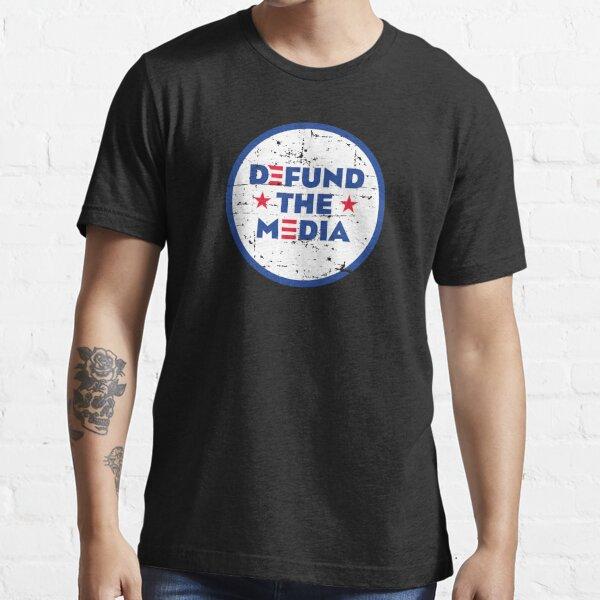 DEFUND THE MEDIA Essential T-Shirt
