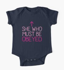 She who must be obeyed with arrow up One Piece - Short Sleeve