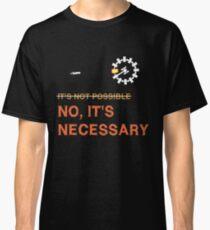 "Interstellar Docking: ""It's Necessary"" Classic T-Shirt"