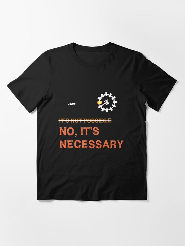 """Alternate view of Interstellar Docking: """"It's Necessary"""" Essential T-Shirt"""