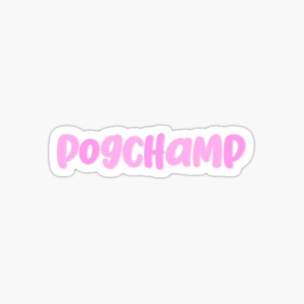 PogChamp Sticker