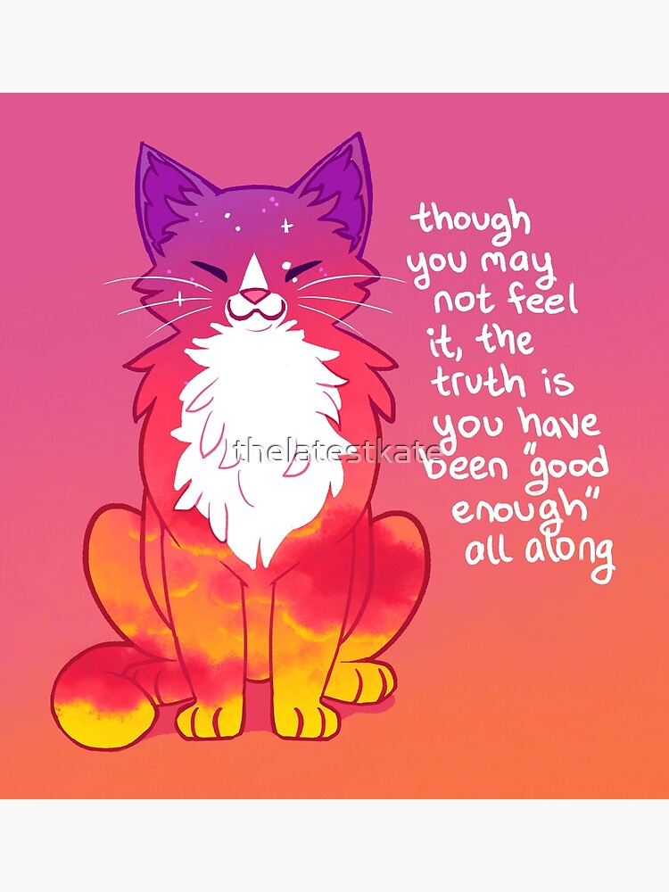 """""""You Have Been """"Good Enough"""" All Along"""" Sunset Cat by thelatestkate"""