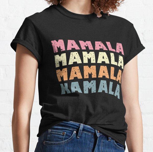 Mamala Kamala Loving Mom Yiddish Saying Vote for Kamala Harris Classic T-Shirt