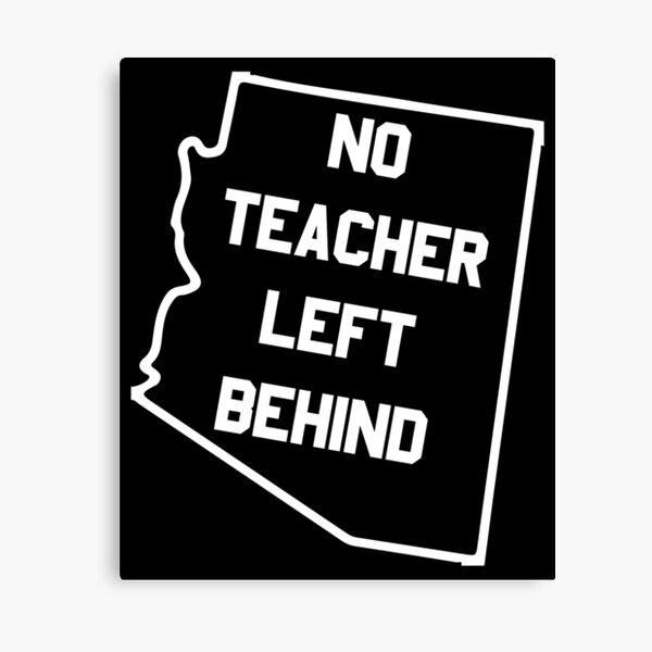 Arizona No Teacher Left Behind Protest Canvas Print
