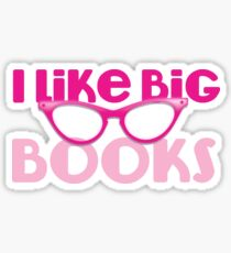 I LIKE BIG BOOKS in pink with cute eye glasses Sticker