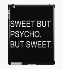 Sweet but psycho. iPad Case/Skin