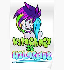 Hypocricy is Hilarious Poster