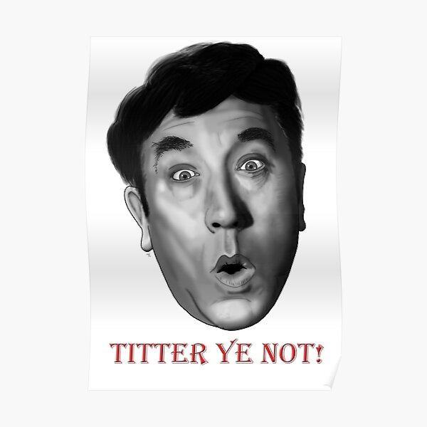 Titter ye not! Poster