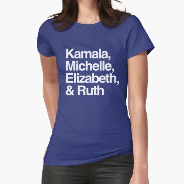 Kamala Michelle Elizabeth & Ruth Fitted T-Shirt