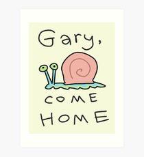 Gary, komm nach Hause! Kunstdruck