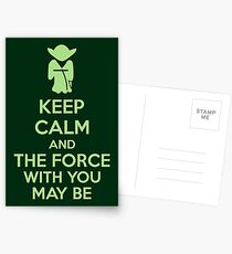 Keep Calm And The Force With You May Be Postcards