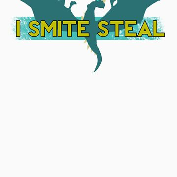 I Smite Steal - Dragon by ColorVandal