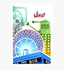 Doctor Who? Photographic Print